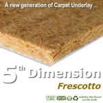 5th Dimension FRESCOTTO 8mm Carpet Underlay